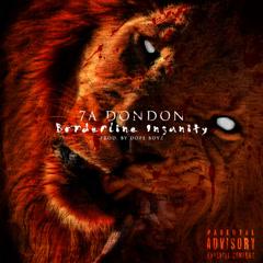 Borderline Insanity (Single) - 7A DonDon