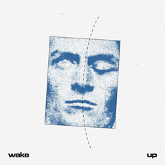 Wake Up (Single) - Trevor Daniel