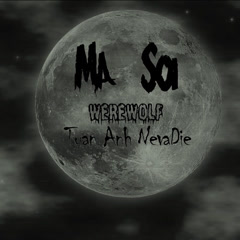 Ma Sói (Werewolf) (Single)