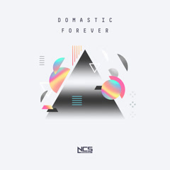 Forever (Single) - Domastic