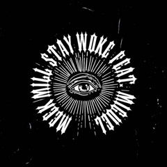 Stay Woke (Single)