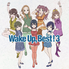 Wake Up, Best! 3 CD2 - Wake Up Girls!
