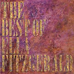 The Best Of Ella Fitzgerald - Ella Fitzgerald