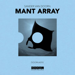Mant Array (Single) - Sander Van Doorn