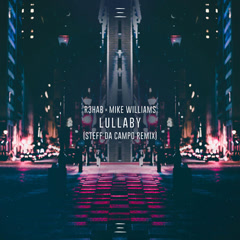Lullaby (Steff Da Campo Remix) - R3hab, Mike Williams