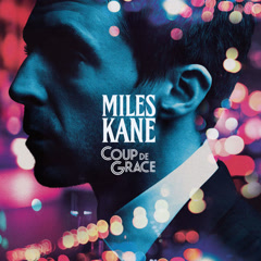 Coup De Grace (Single) - Miles Kane