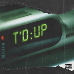 T'd Up (Single) - Rae Sremmurd