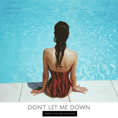 Don't Let Me Down (Single) - Robert M