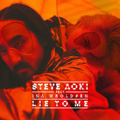 Lie To Me (Single) - Steve Aoki