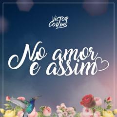 No Amor É Assim (Ao Vivo) (Single)