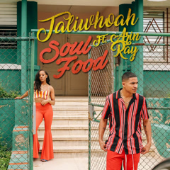 Soul Food (Single) - Taliwhoah