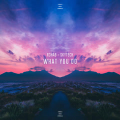 What You Do (Single)