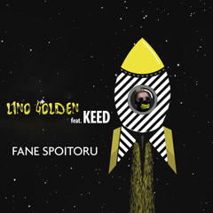 Fane Spoitoru (Single) - Lino Golden