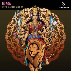 Durga (Single) - Yves V, Mariana BO