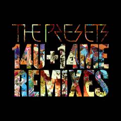 14U+14ME (Remixes) - The Presets