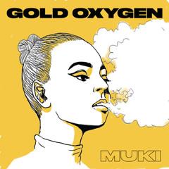 Gold Oxygen (Single) - Muki
