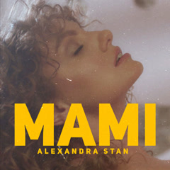 MAMI (Single) - Alexandra Stan