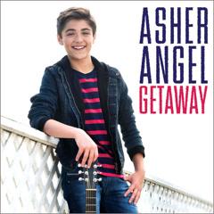 Getaway (Single) - Asher Angel
