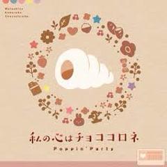 Watashi no Kokoro wa Chocolate - Poppin'Party