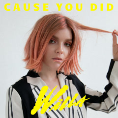 Cause You Did (Single)