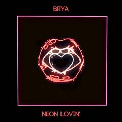 Neon Lovin' (Single)