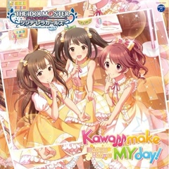 THE IDOLM@STER CINDERELLA GIRLS STARLIGHT MASTER 21 Kawaii make MY day! - Various Artists