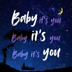 Baby, It`s You (Single)