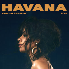 Havana (Live) (Single)