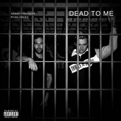 Dead To Me (Single)