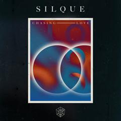Chasing Love (Single) - Silque