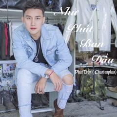 Như Phút Ban Đầu (Cover) (Single) - Chan Tan Phan