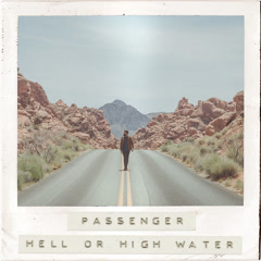 Hell Or High Water (Single) - Passenger