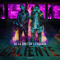 Caliente (Single) - De La Ghetto
