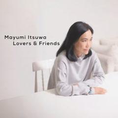 Itsuwa Mayumi Best Album Lovers & Friends CD1 - Mayumi Itsuwa