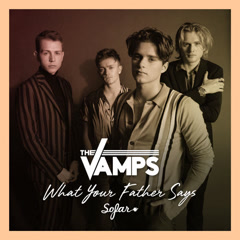 What Your Father Says (Live At Sofar Sounds, London) - The Vamps