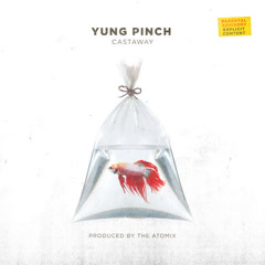 Castaway (Single) - Yung Pinch