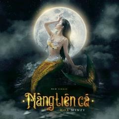 Nàng Tiên Cá (Single) - Hòa Minzy