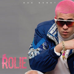 Me Rolie (Single) - Bad Bunny