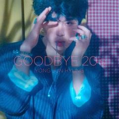 Goodbye 20's - Yong Jun Hyung