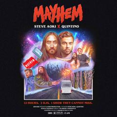 Mayhem (Single) - Steve Aoki, Quintino