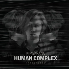 Vol.4 `HUMAN COMPLEX` Integrated - Kim Sa Rang
