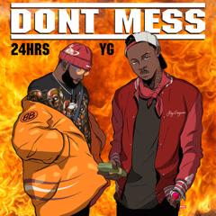 Don't Mess (Single)