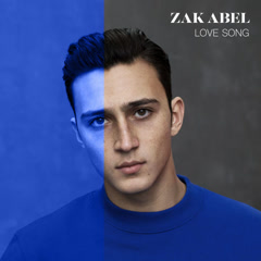 Love Song (Single) - Zak Abel