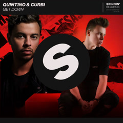 Get Down (Single) - Quintino, Curbi