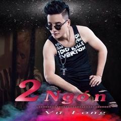 2 Ngón (Single) - Vũ Long