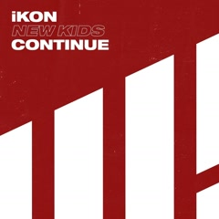 NEW KIDS : CONTINUE (EP) - iKON