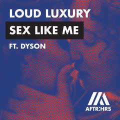 Sex Like Me (Single)