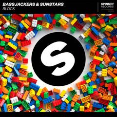 Block (Single) - Bassjackers, SUNSTARS