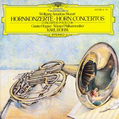Mozart: Horn Concertos - Günter Högner,Wiener Philharmoniker,Karl Böhm