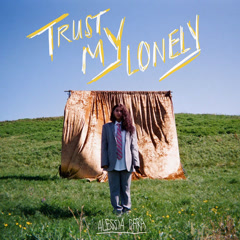 Trust My Lonely (Single)